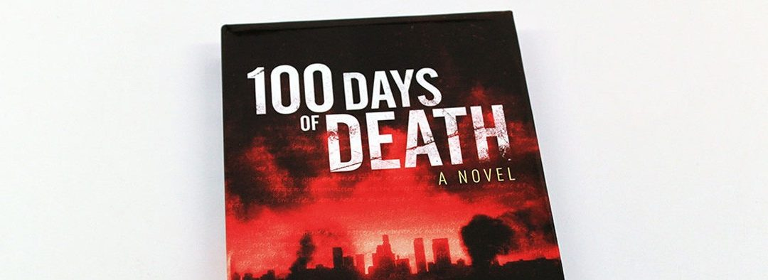 Preview of 100 Days of Death Hardcover Novel